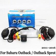 Для Subaru Outback/Outback Sprot 2011 ~ 2016/RCA AUX Провода Или беспроводной/HD CCD Широкоугольный Объектив Водонепроницаемый Камера Заднего вида