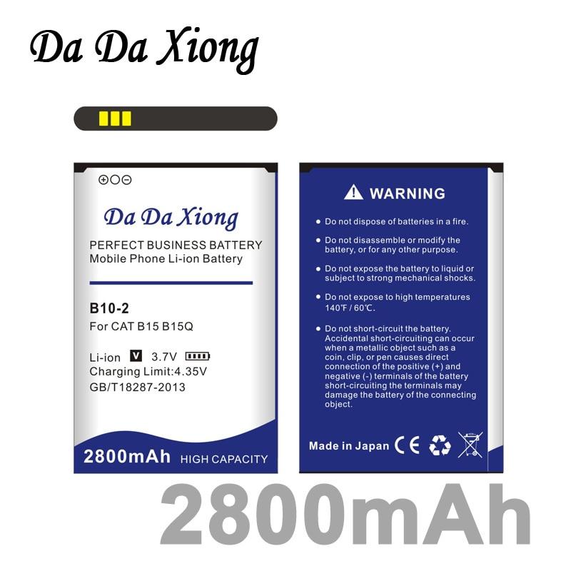 2019 da da xiong original novo de alta qualidade 2800 mah B10-2 bateria para cat b15 b15q b15q am telefone móvel