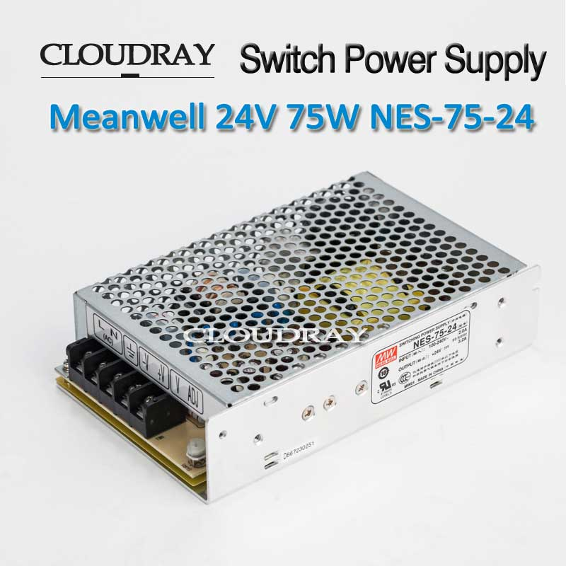 Cloudray Meanwell Switching Power Supply  24V 3.2A 75W For Laser Controller CE ROHS NES-75-24 meanwell 24v 75w ul certificated nes series switching power supply 85 264v ac to 24v dc