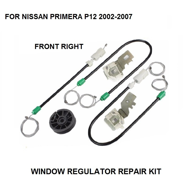 WINDOW REGULATOR KIT FOR NISSAN PRIMERA P12 ELECTRIC WINDOW REGULATOR REPAIR KIT FRONT RIGHT 2002-2007 car window regulator repair kit for renault megane ii 2 front right 2002 2009 new