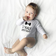 2019 It Is My Half Birthday Letters Print Funny Cute White Clothes Infant Baby Long Sleeve