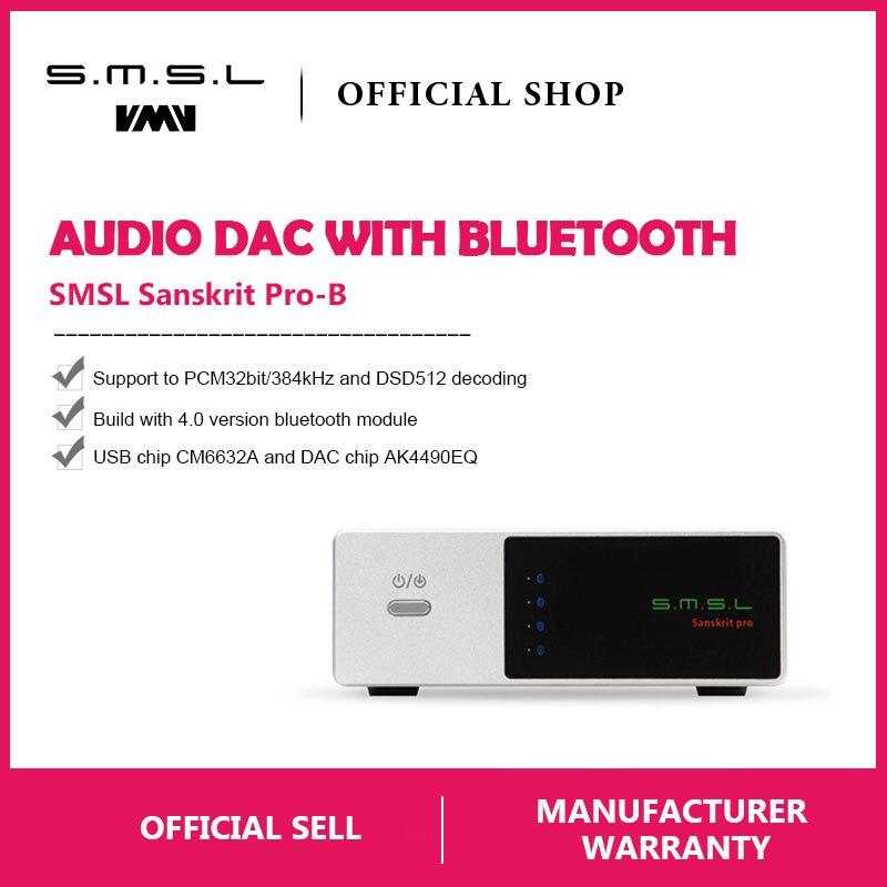Digital-analog-wandler Sonderabschnitt Smsl Sanskrit Pro-b Bluetooth Dac Digital-analog-konverter Unterstützung 32bit/384 Khz Dsd512 Dekodierung Usb/optische/ Koaxialen Eingang üPpiges Design