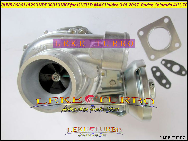 Free Ship RHV5 8980115293 VDD30013 VIEZ Turbo Turbocharger For ISUZU D-MAX 3.0L CRD For HOLDEN Rodeo TD Colorado 4JJ1T 4JJ1-TC free ship rhf5 vida 8972402101 8971856452 turbo turbocharger for isuzu d max rodeo pickup 2004 4ja1 l 4ja1l 4ja1 2 5l td 136hp