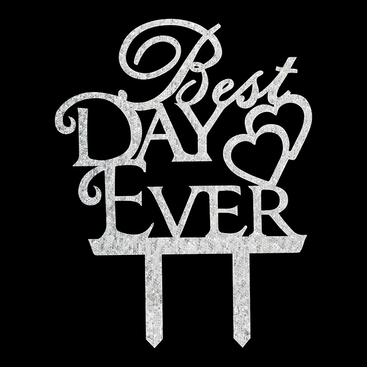 Best Day Ever Love Heart Wedding Cake Flags Black White Gold Silver Acrylic Cake Topper Wedding Anniversary Party Cake Decor-5