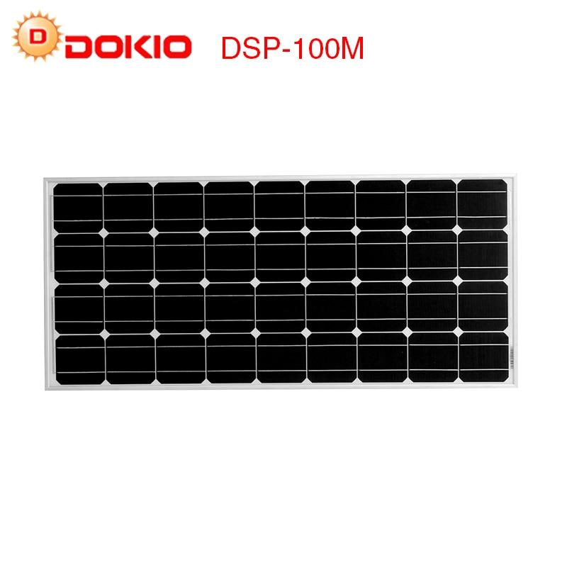 Dokio Brand Solar Panel China 100W Monocrystalline Silicon 18V celulas solares silicio Top quality Solar battery solar charger dokio 80w monocrystalline silicon solar panel 18v 760x660x30mm size environmental protection panel solar dsp 80m