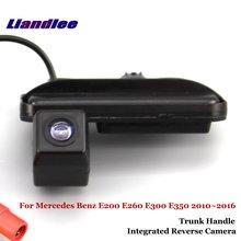 цена на Liandlee For Mercedes Benz E200 E260 E300 E350 2010~2016 Car Rear View Backup Parking Camera / Integrated Trunk Handle