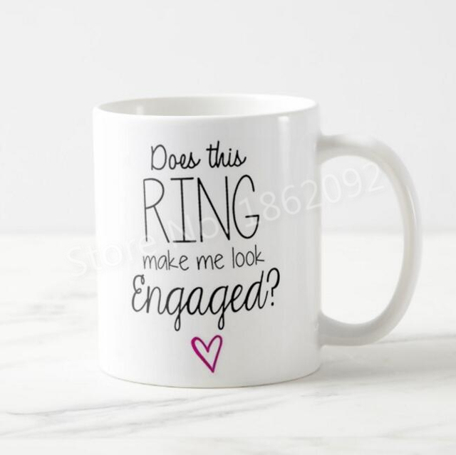 Funny Does This Ring Make Me Look Engaged Coffee Mug Tea