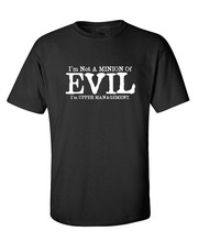 Printed T Shirts Fashion Men Crew Neck Short-Sleeve IM Not A Minion Of Evil Gift Idea Mens Cheap Present Sarcastic