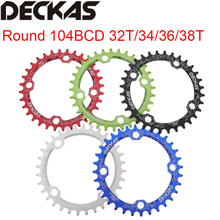 Deckas Round Chainring MTB Mountain bike bicycle chain ring 104BCD 32T 34T 36T 38T ultralight crankset Tooth plate Parts BCD 104 цена