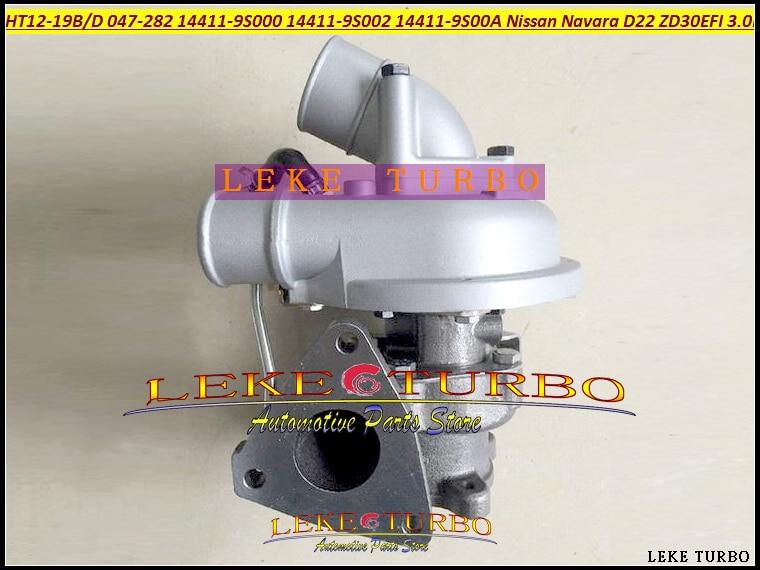 HT12-19B HT12-19D 047-282 14411-9S000 14411-9S002 14411-9S00A Turbo Turbocharger for Nissan Navara D22 Datsun ZD30 EFI 3.0L free ship turbo for nissan terrano ii pathfinder 01 05 td27ti 2 7l gt2052s 722687 14411 7f411 722687 5001s turbocharger gaskets