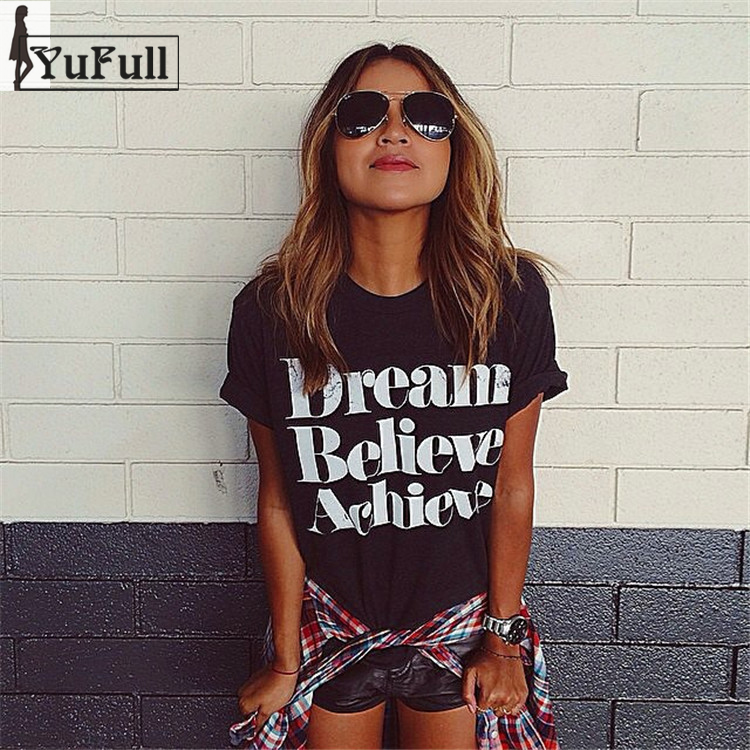 Harajuku Fashion 2017 Summer T Shirt Women Tops Dream Believe Achieve Letter Print Short Sleeve Camisetas Mujer black T-shirt