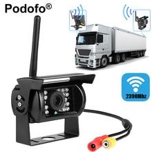 Podofo Беспроводной заднего вида Камера Водонепроницаемый 18 ИК Приборы ночного видения Камера Цвет ПЗС Обратный Системы для грузовой автомобиль