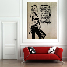 Banksy If You Want To Achieve Greatness Stop Asking Permission Art Canvas Poster Painting Wall Picture Print Home Bedroom Decor