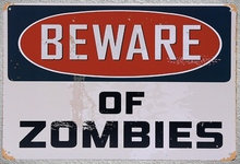 1 piece Beware of zombies No trespassing Tin Plate Sign wall Room man cave Decoration Art Dropshipping Poster metal