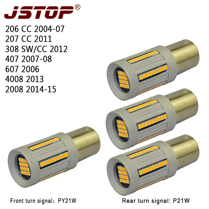 JSTOP 4 pièces/ensemble 206CC 207CC 3008 4008 407 308CC 607 2008 Pas Hyper Flash 12 V P21W BAU15S PY21W 1156 canubs Lumières led Clignotant