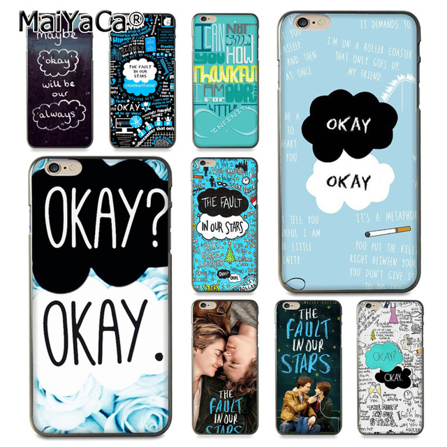 the latest 14562 e631d US $1.41 29% OFF|MaiYaCa The Fault in Our Stars OKAY OK Novelty Fundas  Phone Case Cover for iPhone 8 7 6 6S Plus X 10 5 5S SE 5C case Coque-in ...