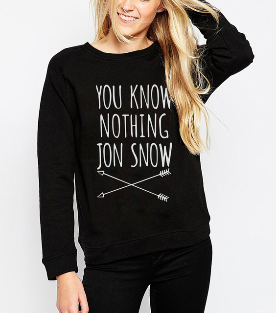 You Know Nothing Jon Snow Women Sweatshirts