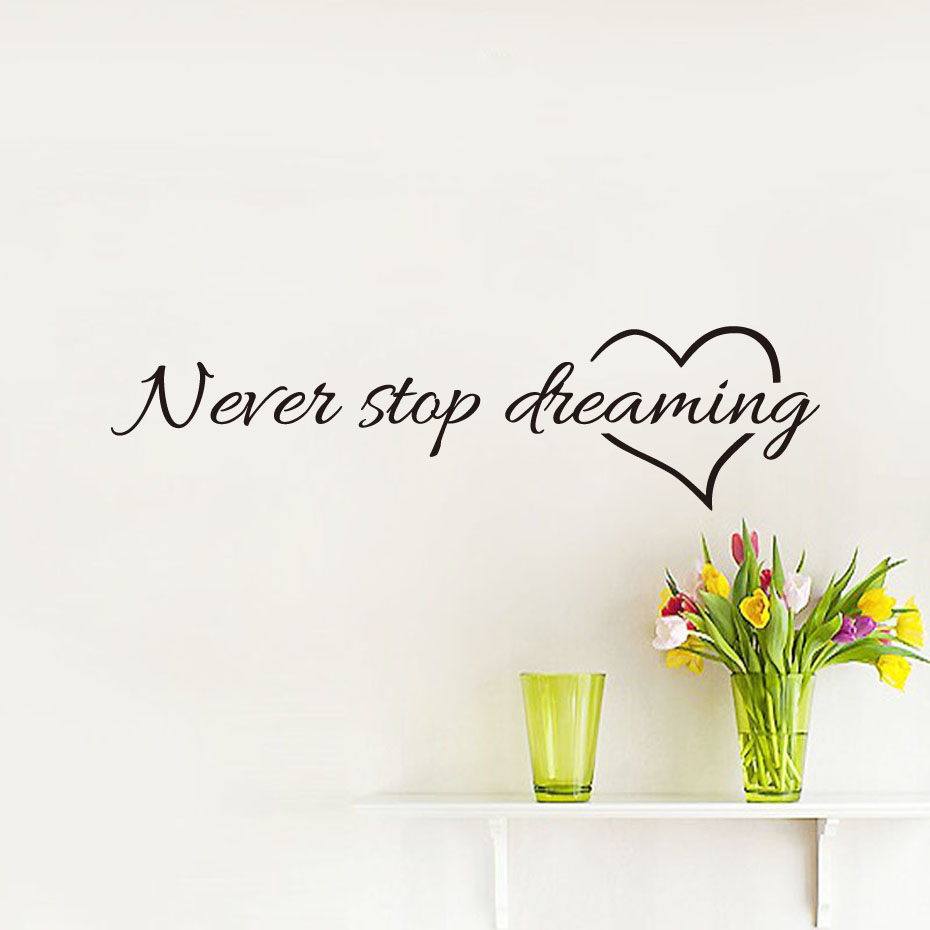 Never Stop Dreaming Black Vinyl Wall Stickers Bedroom Living