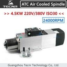 TECNR 4.5KW ATC с воздушным охлаждением мотор шпинделя 24000 об/мин ISO30 220 В 380 В Автоматическая смена инструмента шпинделя для деревообработки cnc маршрутизатор