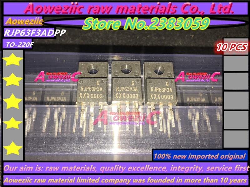 Aoweziic 100% New Imported Original  RJP63F3ADPP  RJP63F3A  RJP63F3 TO-220F LCD Plasma Tube