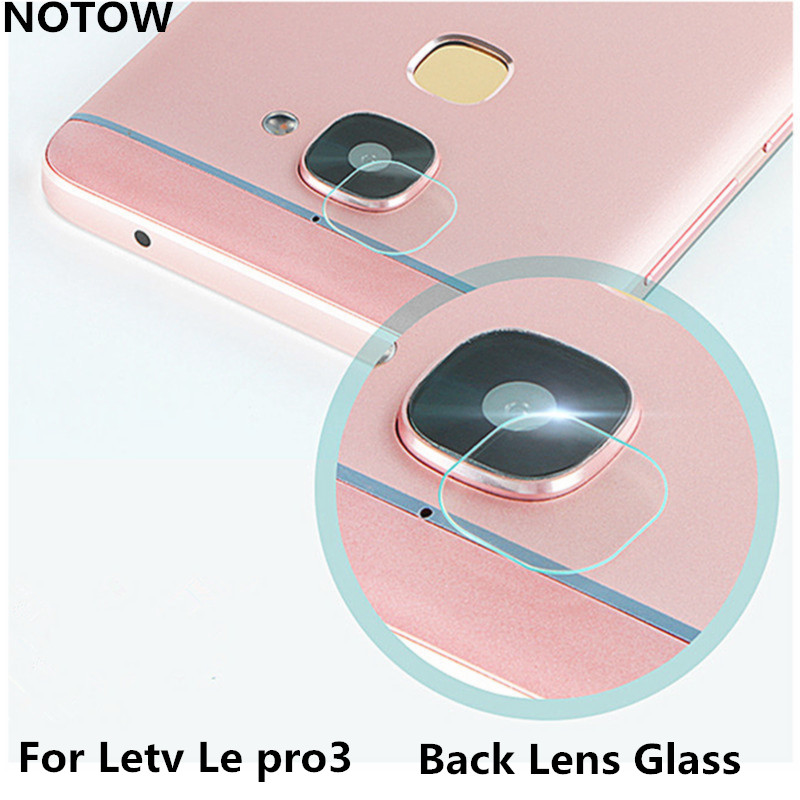 NOTOW flexible Rear Transparent Back Camera Lens Tempered Glass Film Protector Case For Letv Le pro3/3pro
