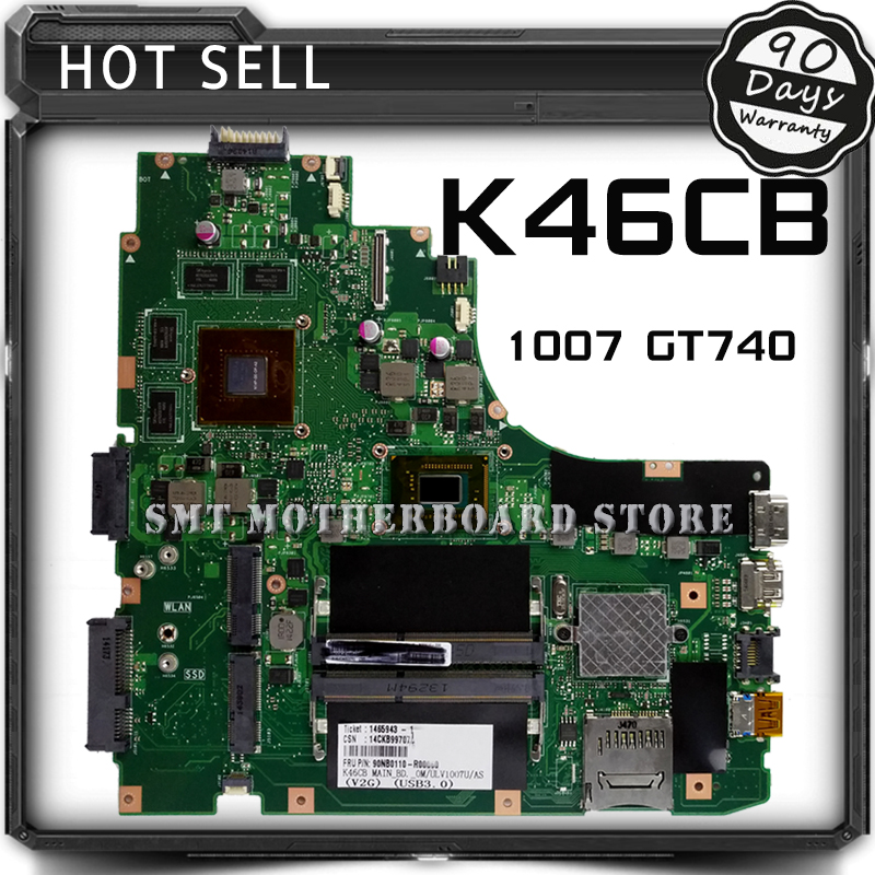 For ASUS A46C S46C E46C K46CB 1007 GT740 Laptop Motherboard System Board Main Board Card Logic Board Tested Well Free Shipping for asus u35j u35jc laptop motherboard system board main board mainboard card logic board tested well free shipping