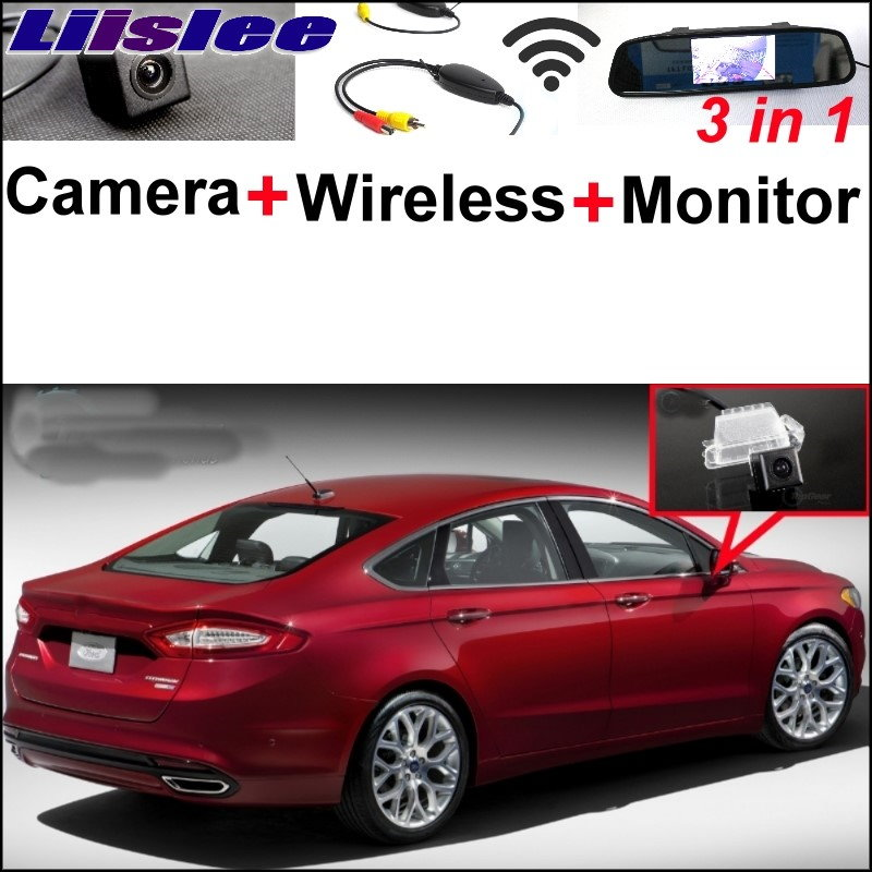 Liislee 3 in1 Special Rear View Camera + Wireless Receiver + Mirror Monitor DIY Parking System For Ford Fusion 2013~2017 liislee 3 in1 special rear view camera wireless receiver mirror monitor diy parking system for mazda cx 3 cx 3 cx3 2014 2017