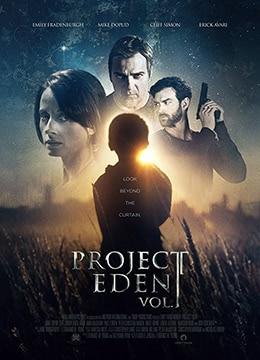 《伊甸园计划》2017年美国,新西兰,澳大利亚科幻,悬疑,惊悚电影在线观看