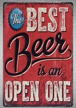 1 pc The best beer is an open one bar store Tin Plate Sign wall plaques man cave Decoration Dropshipping Poster metal