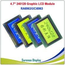 """4.7 """"240128 240*128 גרפי מטריקס LCD מודול תצוגת מסך הצטברות RA6963/UCi6963 בקר צהוב כחול עם תאורה אחורית"""