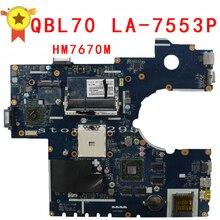 Для ASUS K73T X73T K73TA K73TK R73T Latop материнская плата QBL70 LA-7553P HM7670M плата 100% тестирование и очень хорошо работать