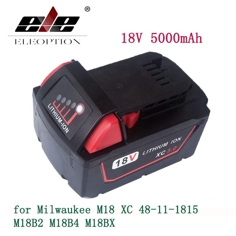 ELE ELEOPTION 5000mAh 18V Li-Ion Replacement Power Tool Battery for Milwaukee M18 XC 48-11-1815 M18B2 M18B4 M18BX replacement li ion battery charger power tools lithium ion battery charger for milwaukee m12 m18 electric screwdriver ac110 230v
