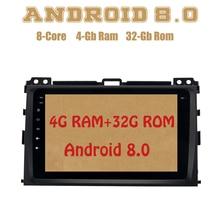 Android 8.0 Octa Core Car radio gps for toyota land cruiser prado 120 2002-2009 with 4G RAM mirror link 4G wifi usb Stereo Auto
