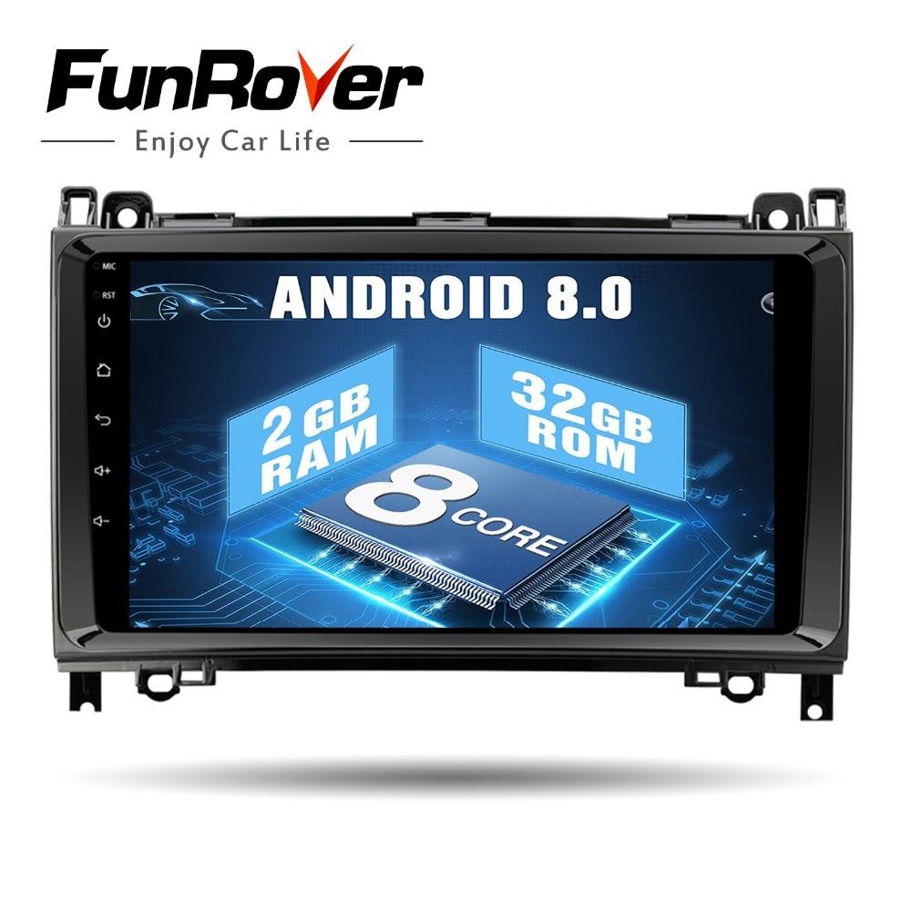 Funrover 2 din Octa Core 9 Android 8.0 Voiture DVD GPS pour Mercedes/Benz/Sprinter/W169 /B200/classe B Autoradio Autoradio Multimédia