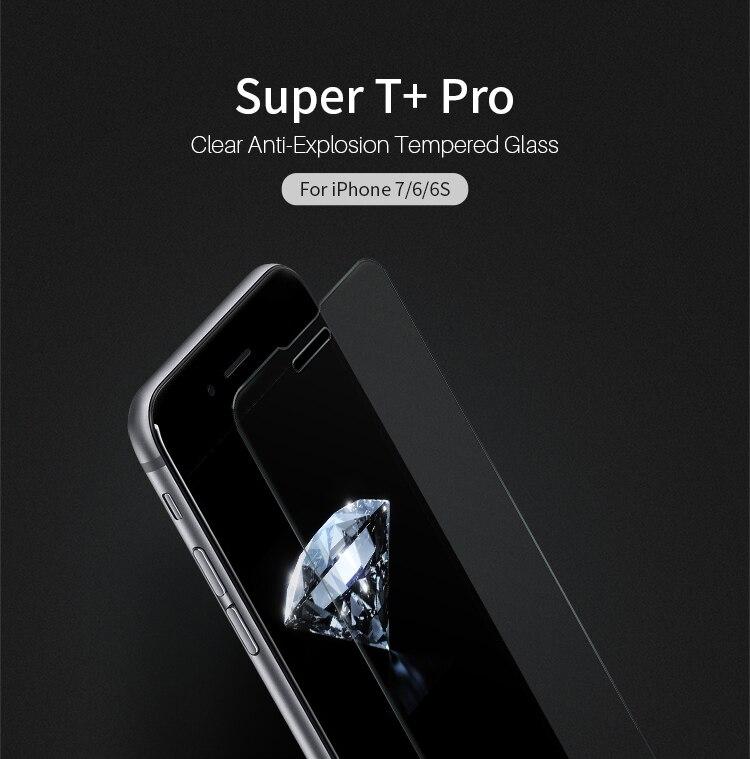bilder für Nillkin super t + pro klar gehärtetem glas film für iphone 6 6s 7 4,7 zoll 3d touch 0,15mm displayschutzfolie für iphone 6s 6 7