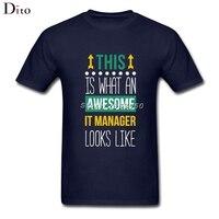 Awesome IT Manager T Shirt Men Plain White Short Sleeve Custom Big Size Couple Camiseta