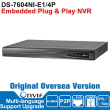 DS-7604NI-E1/4 P Hik NVR 4CH POE IP Камеры Сетевой Видеорегистратор NVR ONVIF POE 4CH H.264 + Плагин и Play HDMI 1 SATA/HDD