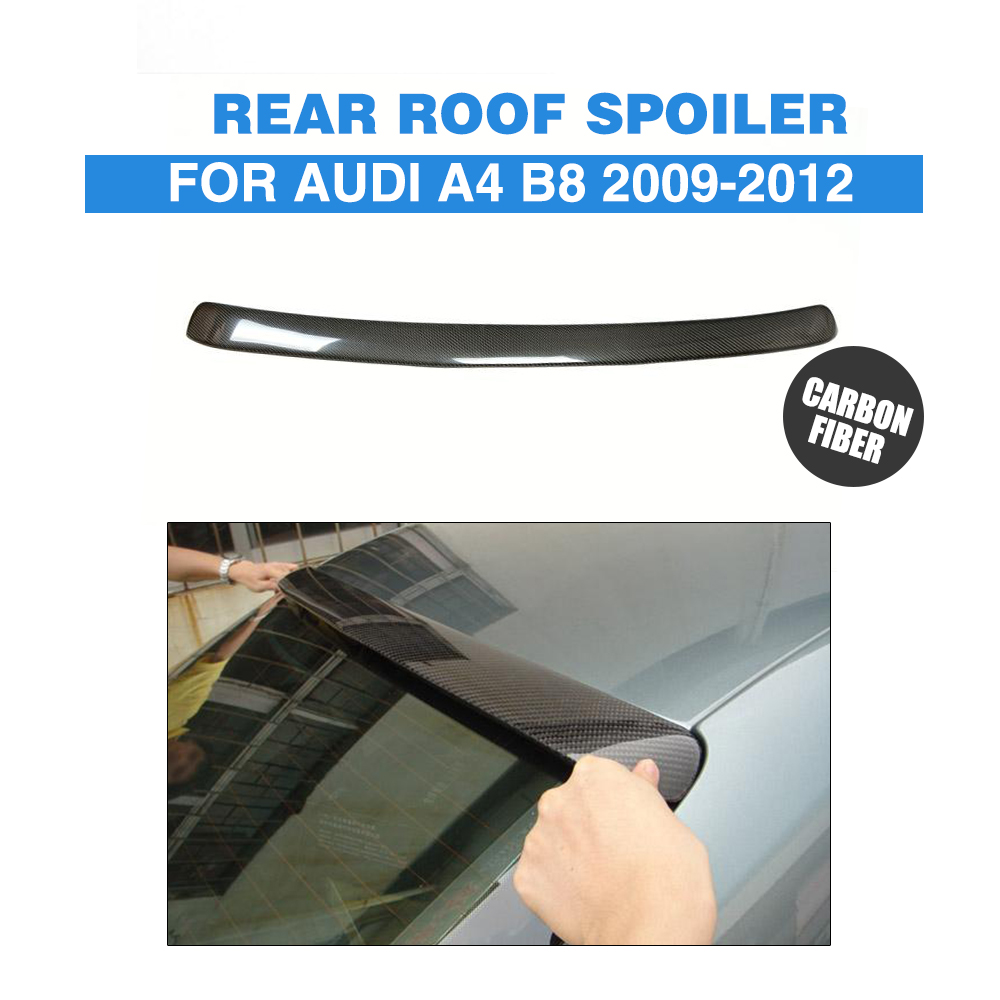 Carbon Fiber Rear Roof Spoiler Window Wing For Audi A4 B8 Saloon 2009-2012 A Style Car Tuning Parts hot car abs chrome carbon fiber rear door wing tail spoiler frame plate trim for honda civic 10th sedan 2016 2017 2018 1pcs
