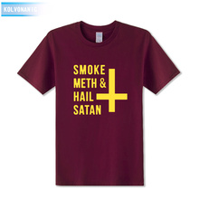 2017 Summer New Fashion Letter Printed T-Shirt Smoke Meth And Hail Satan Funny T Shirt Cotton Short Sleeve Top Tees Plus Size Pa
