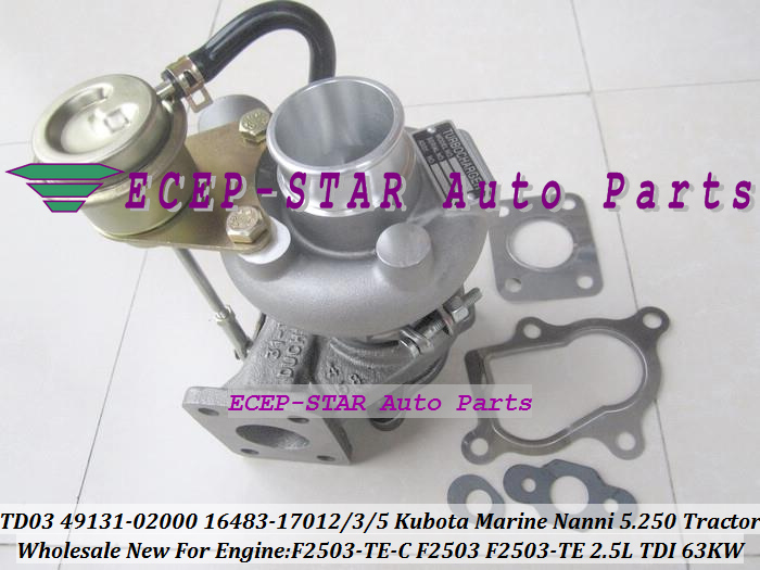 TD03 49131-02000 16483-17012 49131-02020 16483-17015 16483-17013 Turbo Turbocharger For Kubota Marine 5.250 TDI Nanni F2503 Tractor F2503-TE-C 2.5L 63Kw (6)