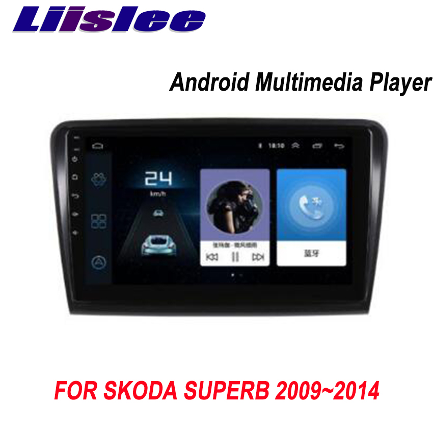 Liislee For Skoda Superb 2009~2014 Android Car Navigation GPS HD Touch Screen Audio Video Radio Multimedia Player No CD DVD