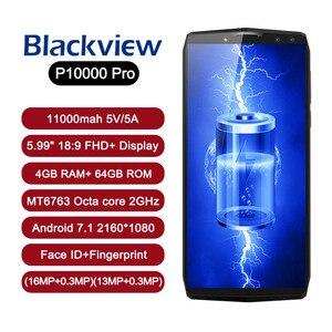 Image 2 - Blackview P10000 PRO смартфон MTK6763, Восьмиядерный, 5,99 дюйма, с сенсорным экраном, большой аккумулятор, Android 7,1, мобильный телефон, 4 Гб + 64 ГБ ROM, мобильный телефон