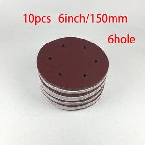 Image 1 - Hoge Kwaliteit 10 Stuks 150 Mm 6 Inch Schuurmachine Schuurpapier Klittenband Schurende Schuurpapier Disc Grutten 60 80 120 180 240  2000 Nieuwe