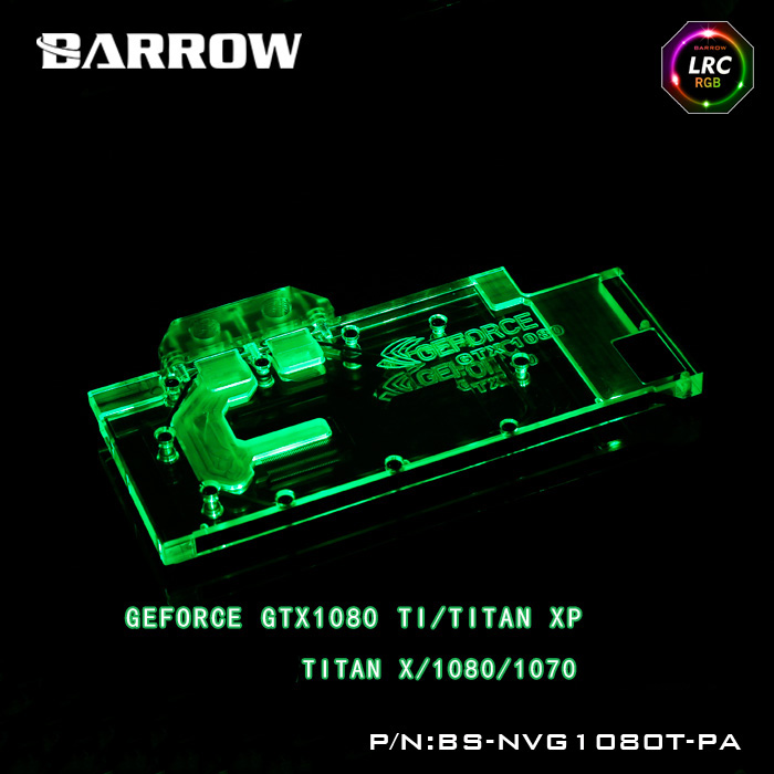 Barrow BS-NVG1080T-PA LRC RGB v1/v2 Full Cover Graphics Card Water Cooling Block for Founder ver.1080Ti /TITAN XP/TITAN X/1070 computador cooling fan replacement for msi twin frozr ii r7770 hd 7770 n460 n560 gtx graphics video card fans pld08010s12hh