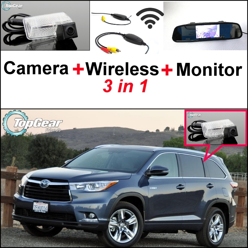 3 in1 Special Camera + Wireless Receiver + Mirror Monitor DIY Backup Parking System For TOYOTA HighLander XU50 MK3 2013~2015 wireless pager system 433 92mhz wireless restaurant table buzzer with monitor and watch receiver 3 display 42 call button
