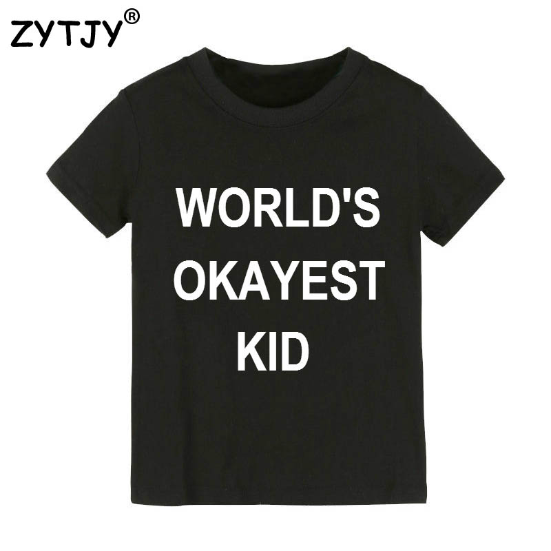 WORLDS okayest kid Letters Print Kids tshirt Boy Girl shirt Children Toddler Clothes Funny Top Tees Z-65