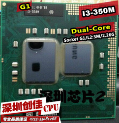 Shipping free Intel Core laptop Mobile I3-350m I3 350m original Socket G1 CPU 3M Cache/2.26GHz/Dual-Core processor