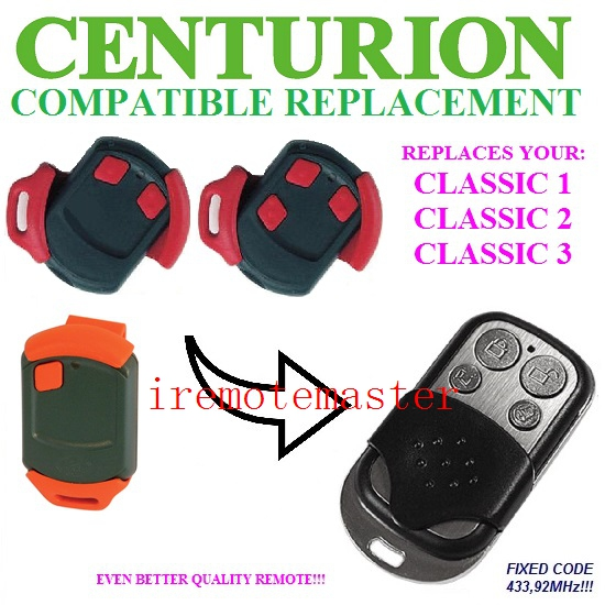 5PCS FOR CENTURION CLASSIC 1,CLASSIC 2,CLASSIC 3 remote 433.92MHZ fixed code classic