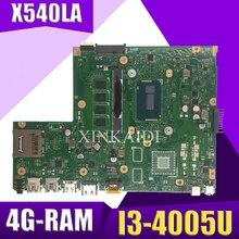 Xinkaidi X540LA материнская плата для ноутбука ASUS X540LJ X540L F540L X540 Тесты оригинальная материнская плата 4G-RAM I3-4005U