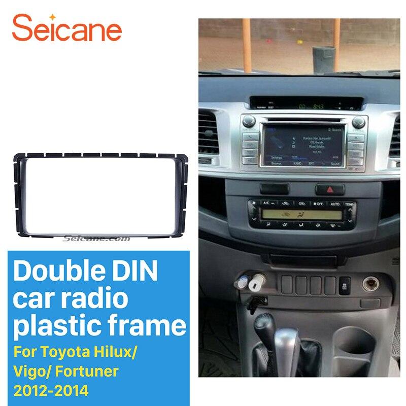 Seicane 2Din Car Radio Fascia Installation Kit Audio Frame Dash CD DVD Refit Bezel For 2012 2013 2014 Toyota Hilux Vigo Fortuner